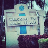 Photo Taken At Welcome To Miami Beach Sign By Vladimir P On 7 15