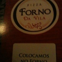 Foto tirada no(a) Forno da Vila Pizzaria por Mara Y. em 4/7/2012