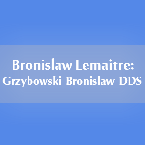 Photo Taken At Bronislaw Lemaitre DDS By On 12 9