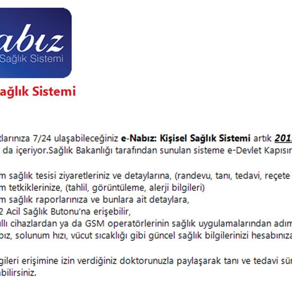 Sağlık Bakanlığı'nın tıbbi özgeçmişinize ulaşabildiğiniz kişisel sağlık kaydı sistemi olan #E-nabız'ı incelediniz mi?