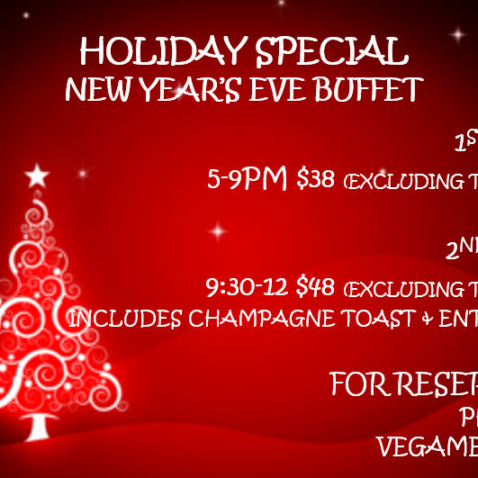 "New Year""s Eve Special Buffet for more details please visit www.vegamexican.com"