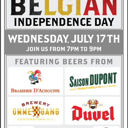 July 17th from 7:00 - 9:00, FREE samples of some of the finest Belgian Brews!