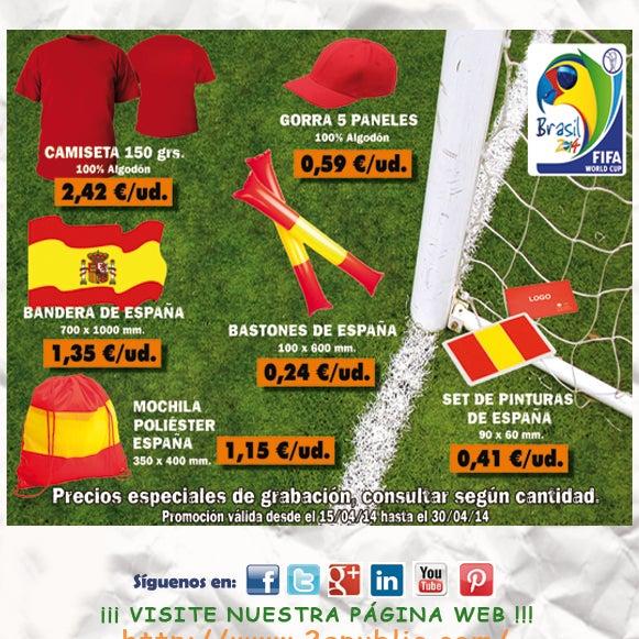 ¡¡¡ 2A - Equípate para el MUNDIAL !!!. Selección de artículos para estar completamente equipado de cara al próximo #Mundial. No se requieren cantidades mínimas.