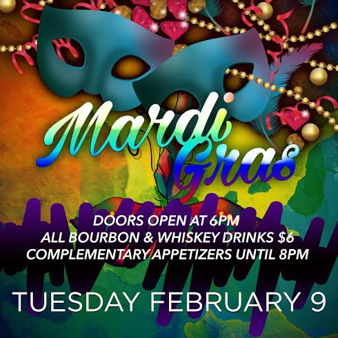 Tuesday February 9 Mardi Gras Party !!! Doors open at 6pm
