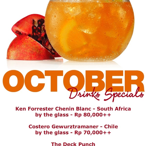 The Deck offers monthly Drinks Special...Come and enjoy in October Special!