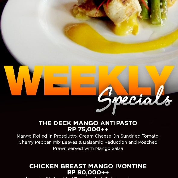 Mango Special this week! Come and enjoy our Food Special all about Mango at The Deck!!!