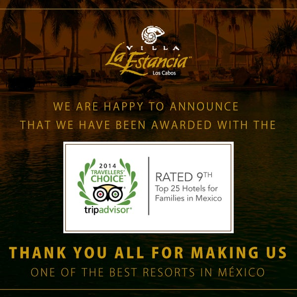 We are happy to announce that we have been awarded with the 2014 Travelers Choice Award! Rated 9th Top 25 Hotels for families in Mexico Thank you all for making us The Best Resort in Mexico!