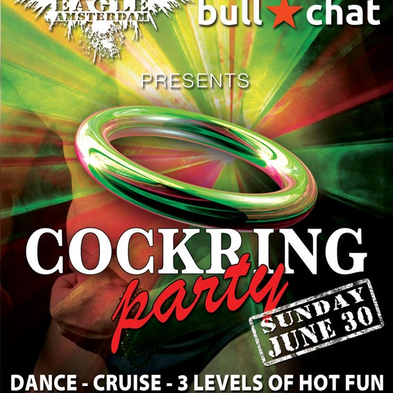 Eagle Amsterdam is happy to announce that the Eagles Cockring Party is now presented by BullChat.nl Next edition is this Sunday 30th JUNE 15:00 at Eagle Amsterdam