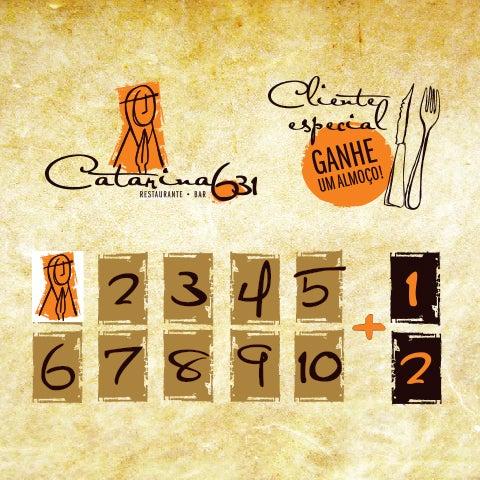 Você sabia que é possível economizar até R$ 42,00 por mês no seu almoço? Com o cartão fidelidade do restaurante Catarina631 você junta 10 selos e troca por um almoço. Solicite o seu!  Regulamento.