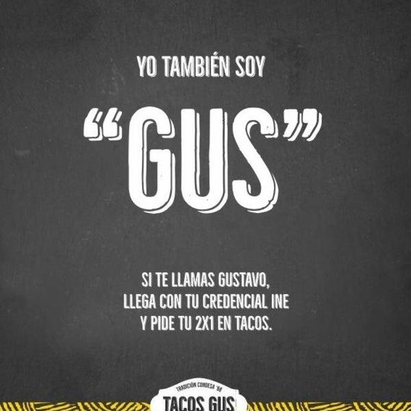 Снимок сделан в Tacos Gus пользователем Gustavo G. 7/28/2016