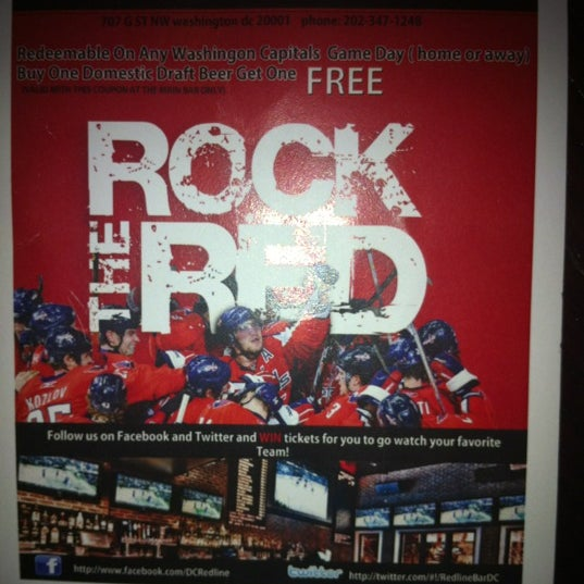 Look for this flyer around Redline and Redeem on any Washington Capitals Game (home or away) Buy One Domestic Draft Beer Get One FREE!!!