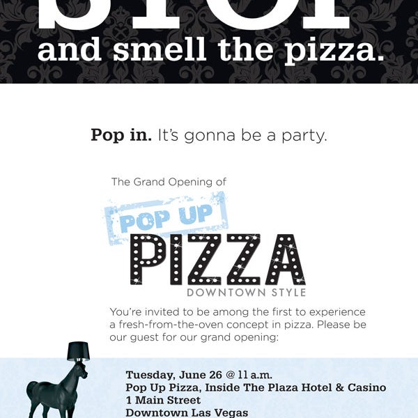Come by on 06.26.12 between 11am - midnight and get a free slice of pizza during the grand opening!