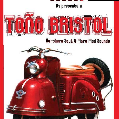 SÁBADO 19 MAYO. TOÑO BRISTOL DJ. Northern Soul & all mod styles. 22:00.