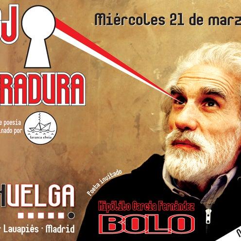 Poesía en LA HUELGA. Bolo convoca a un recital a las 21:00 (puntualidad)