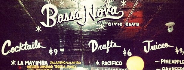 Bossa Nova Civic Club is one of Drink.