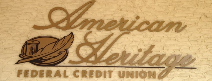 American Heritage FCU is one of Places I have gone.