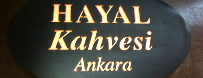 Hayal Kahvesi is one of ANKARA :)).