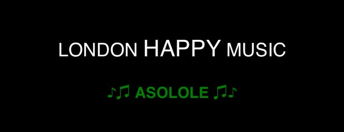 London Happy Music, Asolole