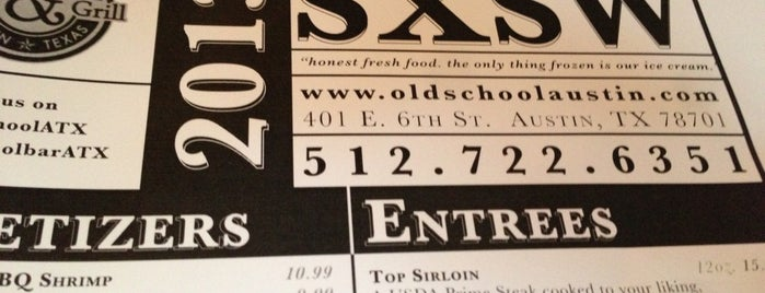 Old School Bar & Grill is one of SXSW® 2013 (South by Southwest) Guide.