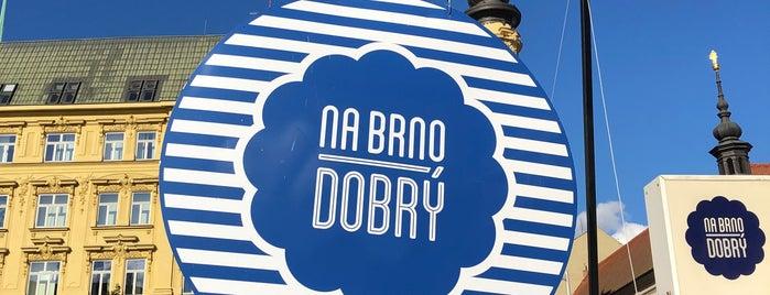 Na Brno dobrý! is one of Brno.