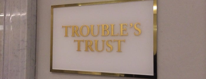 Trouble's Trust is one of Bars/Lounges.