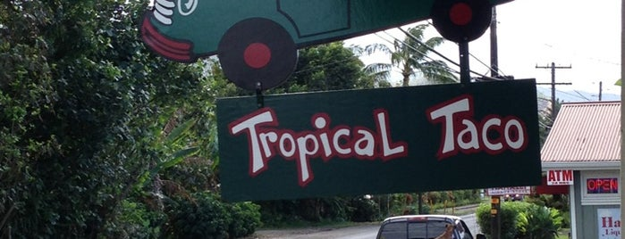 Tropical Taco is one of Hawaii.