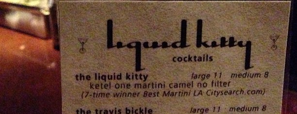 Liquid Kitty is one of David & Dana's LA BAR & EATS!.