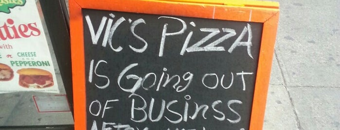 Vic's Pizza is one of Whoops! Didn't Go Soon Enough....