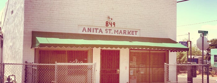 Anita Street Market is one of Tucson.