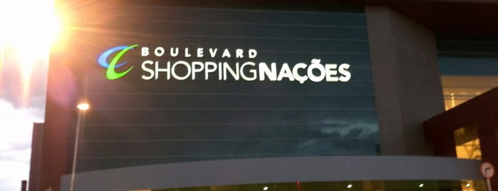 Boulevard Shopping Nações is one of Locais curtidos por Alisson.