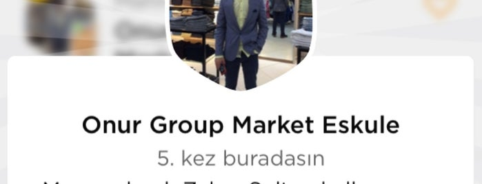 Onur Group Market Eskule is one of MAĞAZALARIMIZ.