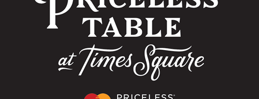 MasterCard's Priceless Table is one of Priceless New York.