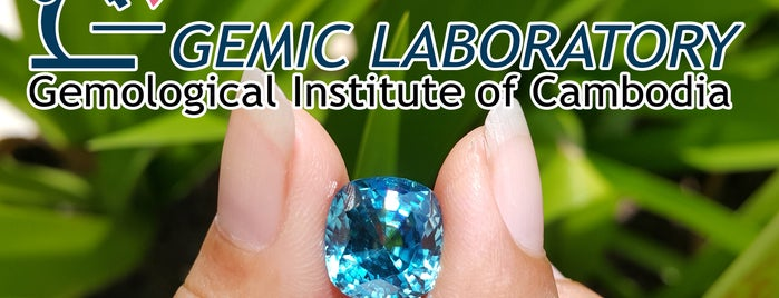 GEMOLOGICAL INSTITUTE OF CAMBODIA / Gemic Laboratory Co., Ltd. is one of BKK - REP - HKT.