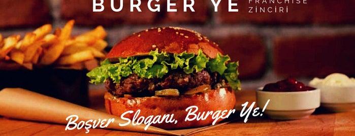 Burger Ye is one of ilhan'ın Beğendiği Mekanlar.