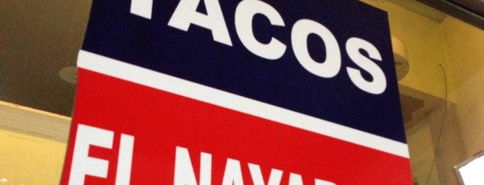 Tacos El Nayarita is one of restaurantes.