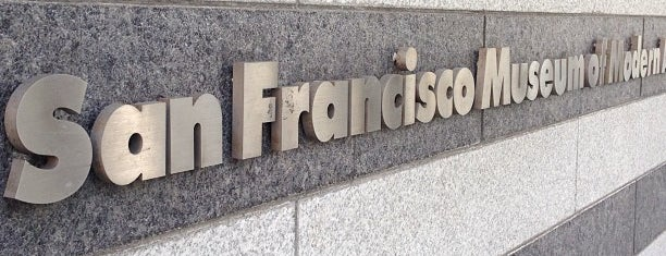 San Francisco Museum of Modern Art is one of SF - been there!.