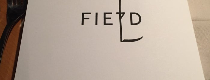 FIELD Restaurant is one of I want to go.