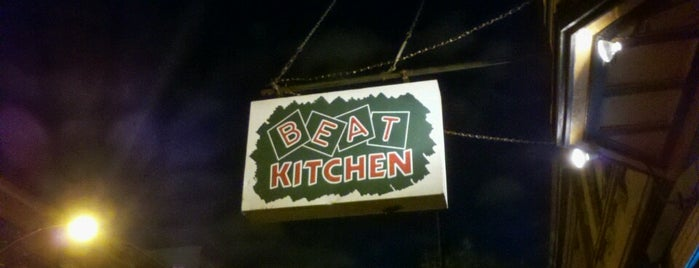 Beat Kitchen is one of Favorites!.