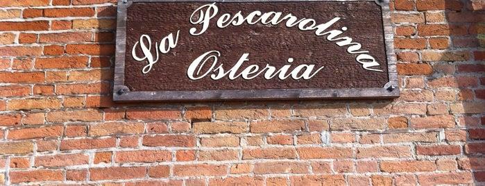 Osteria La Pescarolina is one of Girellando qua e la'.