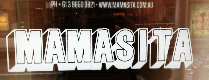 Mamasita is one of Magnificent Melbourne.