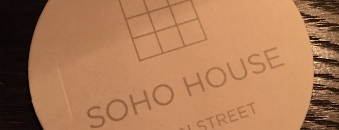 Soho House is one of London.