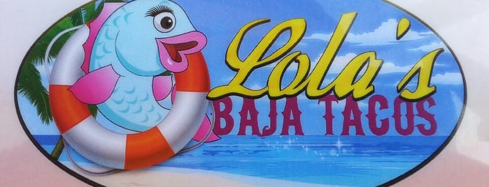 Lola's Baja Tacos is one of Lieux qui ont plu à roxanne.