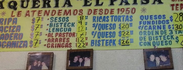 "Taqueria ""El Paisa"" is one of CDMX."