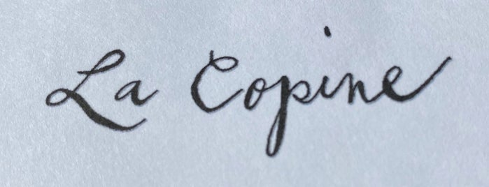 La Copine is one of Psalm Sprangs.