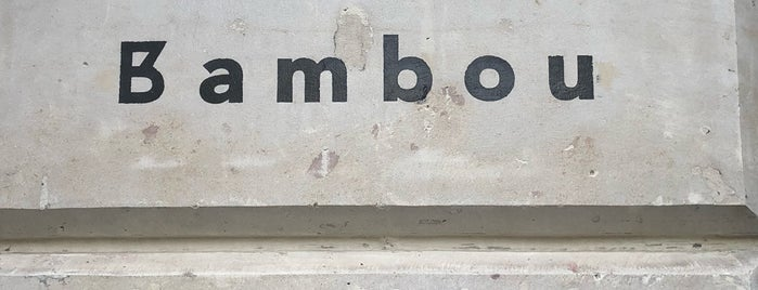 Bambou is one of Paris.