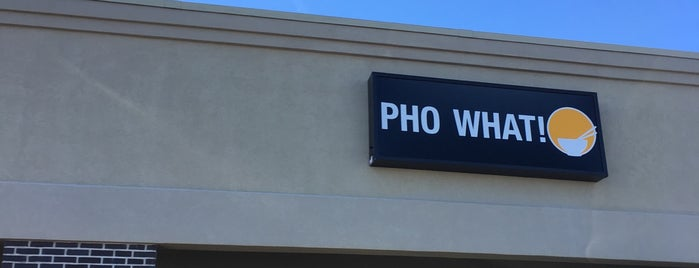 Pho What! is one of Lugares favoritos de Tim.