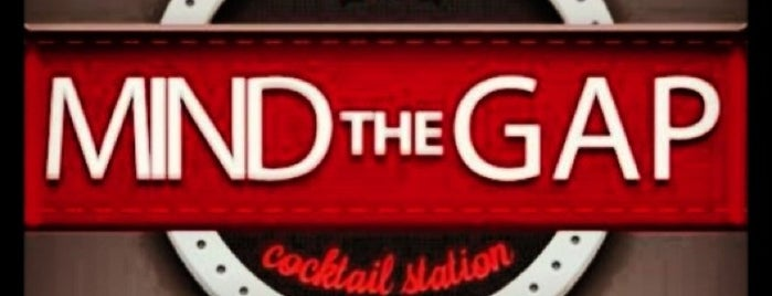 Mind The Gap is one of drinks.