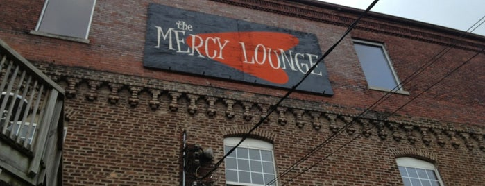 Mercy Lounge is one of dos....
