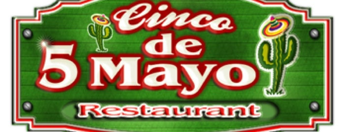 Cinco de Mayo Restaurant is one of Posti salvati di Christopher.