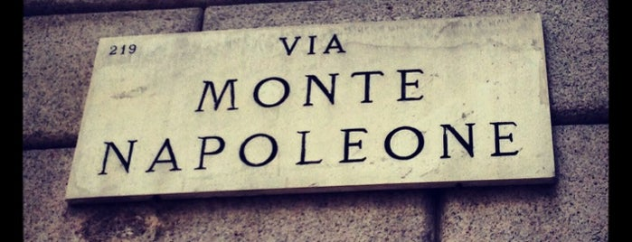Via Monte Napoleone is one of Milano.